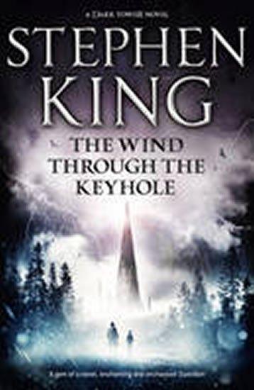 King Stephen: Dark Tower 4.5: Wind Through..