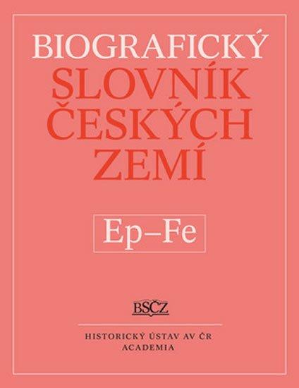 Makariusová Marie: Biografický slovník českých zemí Ep - Fe
