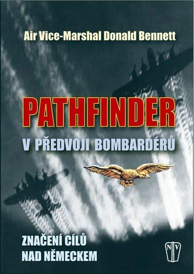Bennett Donald: Pathfinder - V předvoji bombardérů