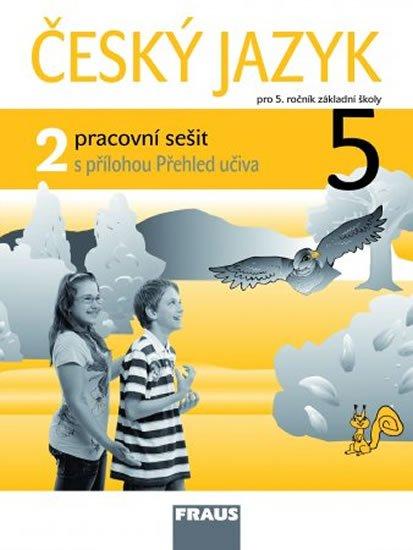 kolektiv autorů: Český jazyk 5/2 pro ZŠ - pracovní sešit