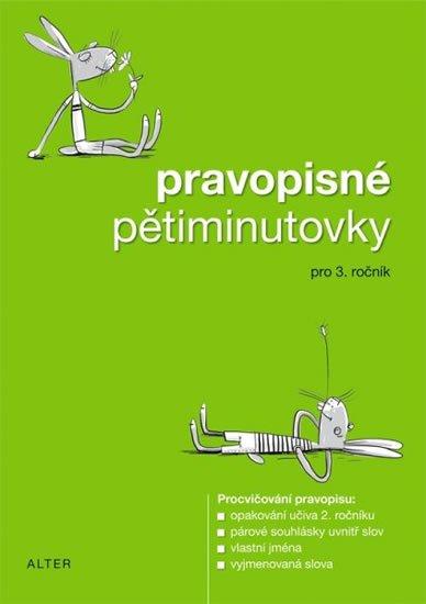 kolektiv autorů: Pravopisné pětiminutovky pro 3. ročník ZŠ