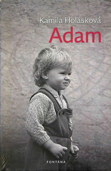 Holásková Kamila: Adam