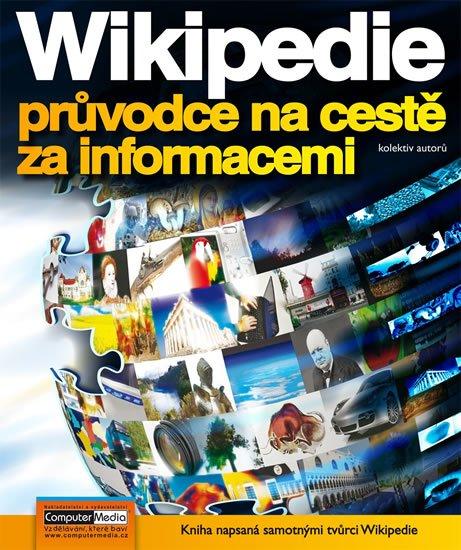 kolektiv autorů: Wikipedia - průvodce na cestě za informacemi