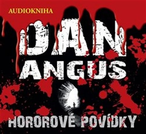 Angus Dan: Hororové povídky - CD