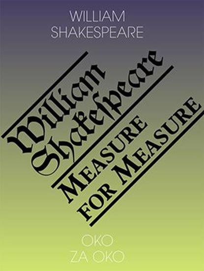 Shakespeare William: Oko za oko / Measure for Measure
