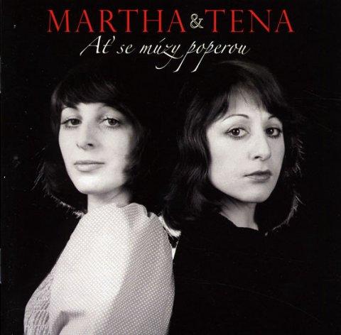 Martha a Tena: Ať se múzy poperou a další CD