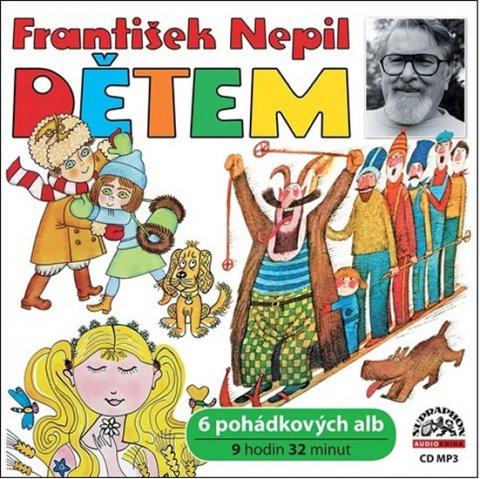 Nepil František: Dětem - CDmp3