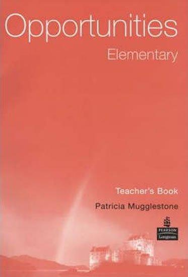 Mugglestone Patricia: Opportunities: Elementary Teacher´s Book