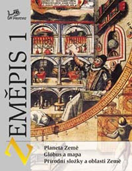 Voženílek Vít, Demek Jaromír: Zeměpis 1 – Fyzický zeměpis - Planeta Země, glóbus a mapa, přírodní složky