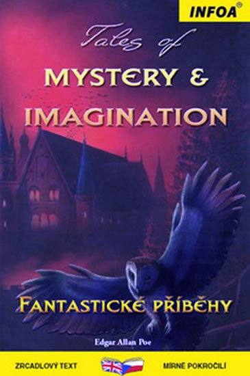 Poe Edgar Allan: Tales of Mystery/Fantastické příběhy - Zrcadlová četba