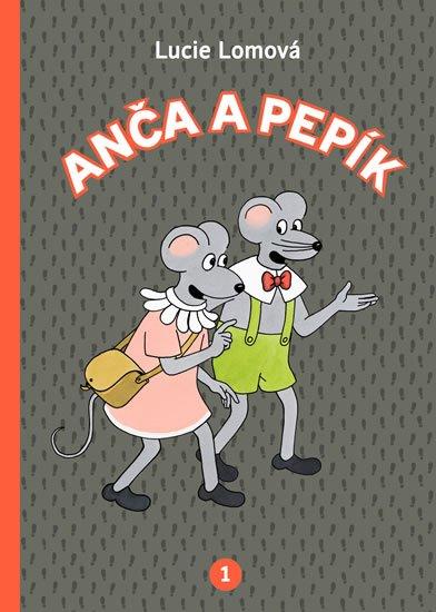 Lomová Lucie: Anča a Pepík 1 - komiks