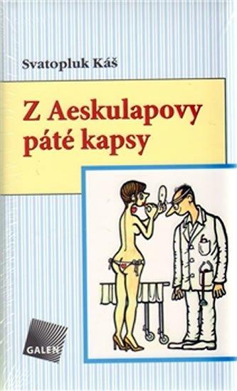 Káš Svatopluk: Z Aeskulapovy páté kapsy