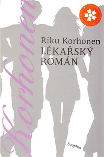 Korhonen Riku: Lékařský román