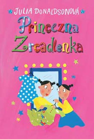 Donaldsonová Julia: Princezna Zrcadlenka