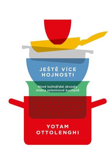 Ottolenghi Emanuele: Ještě více hojnosti - Nové kulinářské skvosty mistra zeleninové kuchyně