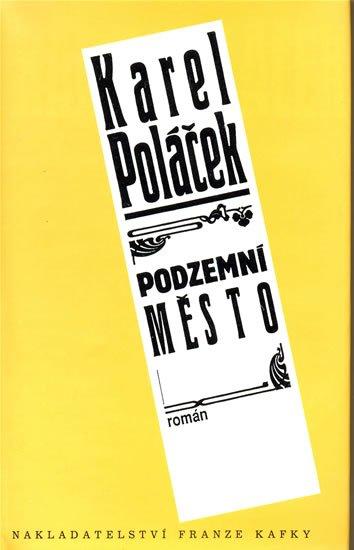 Poláček Karel: Podzemní město