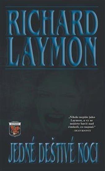 Laymon Richard: Jedné deštivé noci