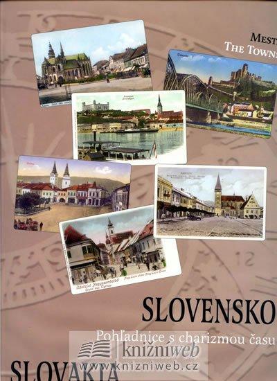 Potočná Eva: Slovensko - Pohladnice s charizmou času (slovensky/anglicky)