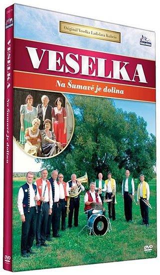 neuveden: Veselka - Na Šumave je dolina - DVD