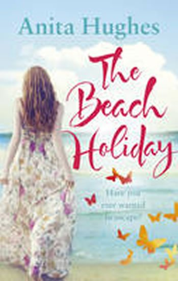 Hughes Anita: The Beach Holiday