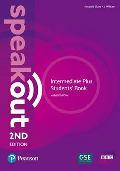 Clare Antonia: Speakout 2nd Edition Intermediate Plus Students´ Book w/ DVD-ROM Pack
