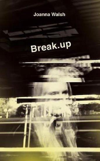 Walsh Joanna: Break.up
