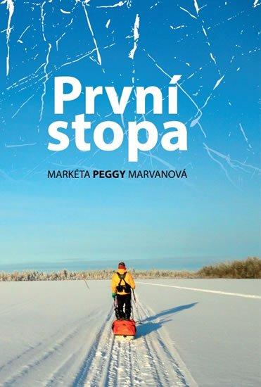 Marvanová Markéta Peggy: První stopa