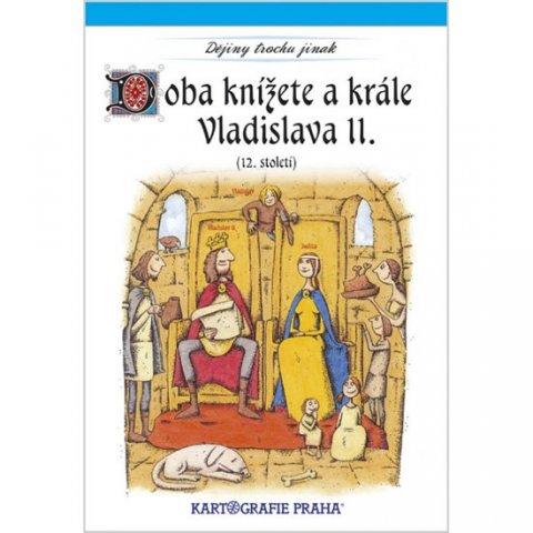 neuveden: Doba knížete a krále Vladislava II. (12. století)