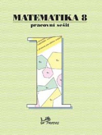 Molnár Josef: Matematika 8 - Pracovní sešit 1
