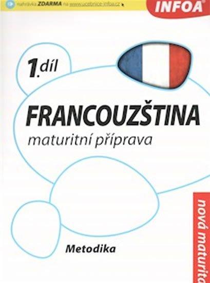 Bourdais a kolektiv Daniele: Francouzština 1 maturitní příprava - metodika