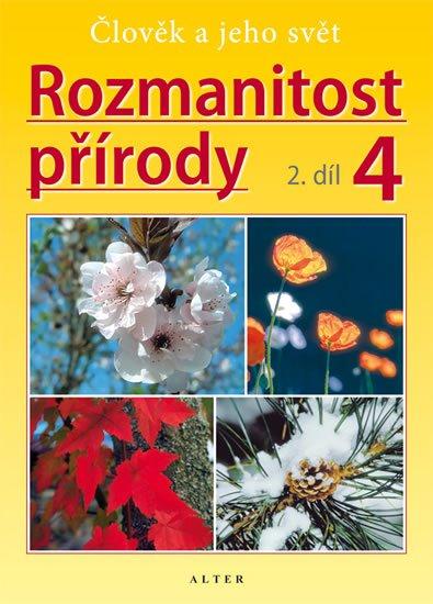 Novotný Aleš: Rozmanitost přírody 4/2 - Přírodověda pro 4. ročník ZŠ (původní vydání)