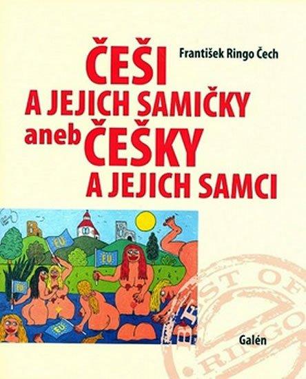Čech František Ringo: Češi a jejich samičky aneb Češky a jejich samci