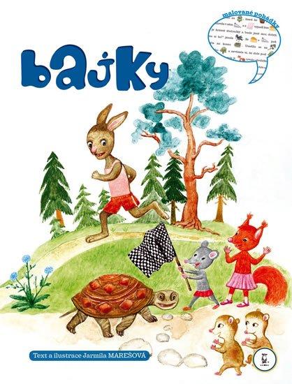Marešová Jarmila: Bajky - malované pohádky