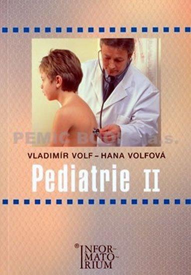 Volf Vladimír, Volfová Hana: Pediatrie II
