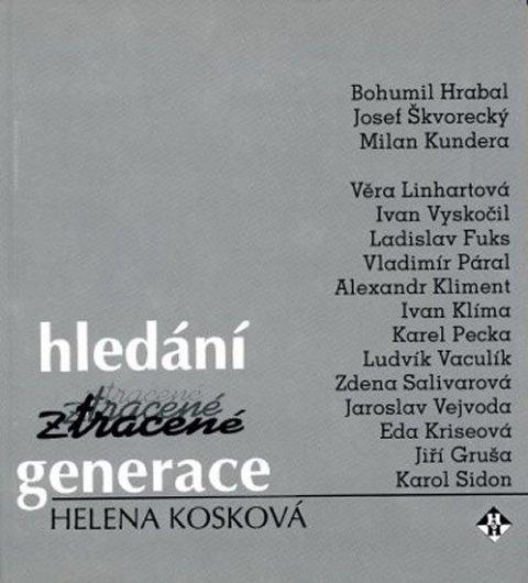 Kosková Helena: Hledání ztracené generace
