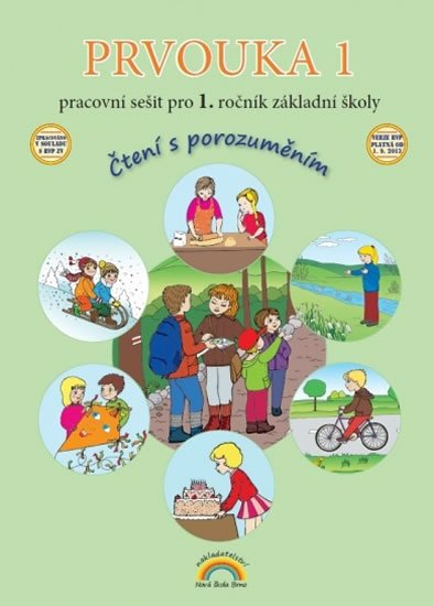 Nováková Zdislava: Prvouka 1 – pracovní sešit pro 1. ročník ZŠ, Čtení s porozuměním