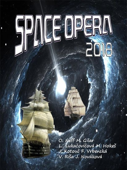 kolektiv autorů: Space opera 2018