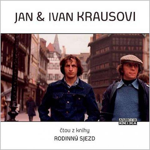neuveden: Jan a Ivan Krausovi -Rodinný sjezd CD