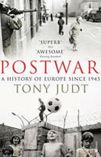 Judt Tony: Postwar : A History of Europe Since 1945