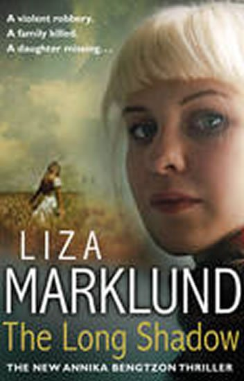 Marklund Liza: The Long Shadow