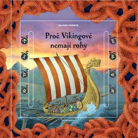 Obůrková Eva: Proč Vikingové nemají rohy