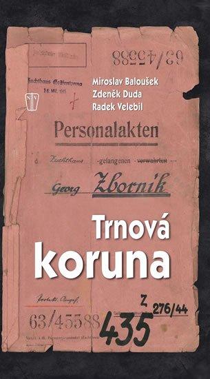 Baloušek Miroslav: Trnová koruna