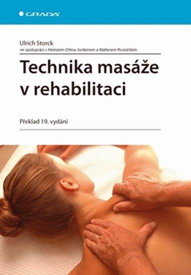 Storck Ulrich: Technika masáže v rehabilitaci