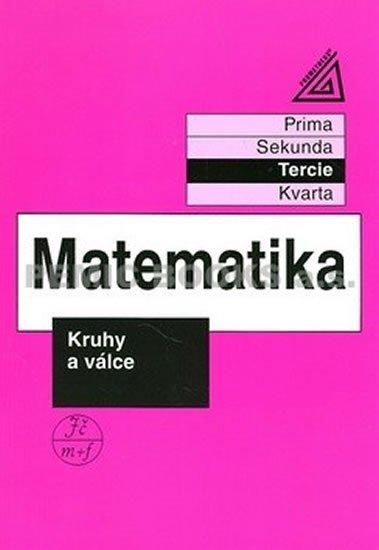 Herman J. a kolektiv: Matematika pro nižší třídy víceletých gymnázií - Kruhy a válce