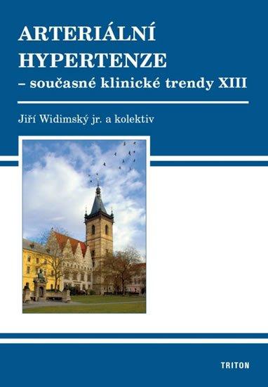 Widimský Jiří: Arteriální hypertenze - Současné klinické trendy XIII