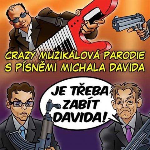 David Michal: Je třeba zabít Davida! - Muzikál - CD