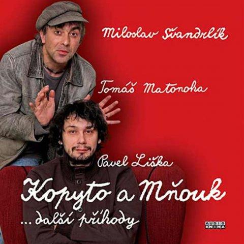 Švandrlík Miloslav: Kopyto a Mňouk …další příhody - 2CD