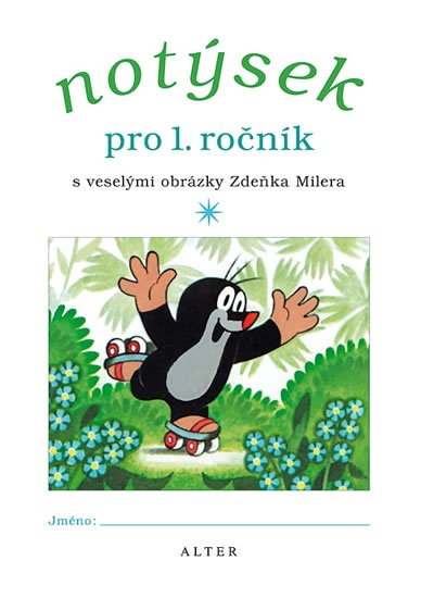 Miler Zdeněk: Notýsek pro 1. ročník ZŠ
