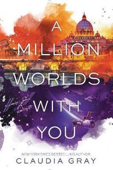 Grayová Claudia: A Million Worlds with You