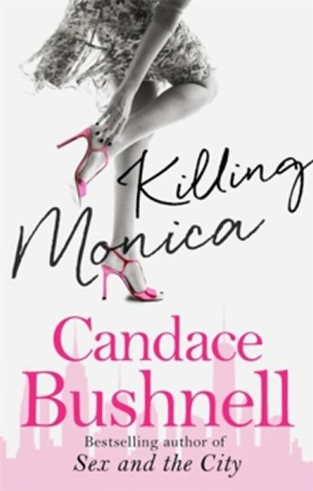 Bushnell Candace: Killing Monica